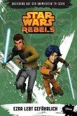Ezra lebt gefährlich / Star Wars - Rebels Bd.3