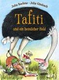 Tafiti und ein heimlicher Held / Tafiti Bd.5