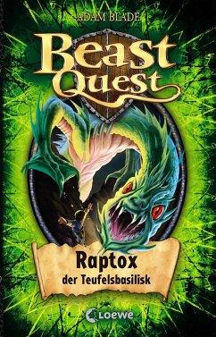Raptox, der Teufelsbasilisk / Beast Quest Bd.39 - Blade, Adam