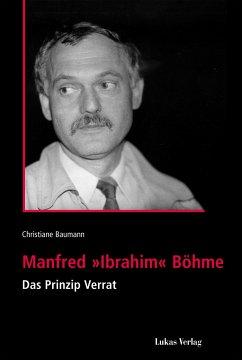 Manfred 'Ibrahim' Böhme - Baumann, Christiane