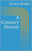 A Country Doctor (eBook, ePUB)