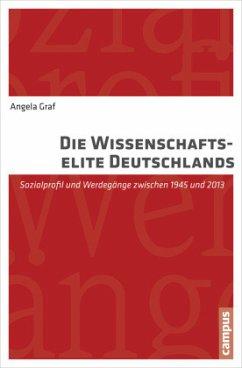 Die Wissenschaftselite Deutschlands - Graf, Angela