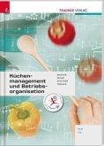 Für HLW/FW-Schulversuchsschulen: Küchenmanagement und Betriebsorganisation