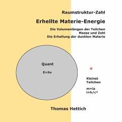Raumstruktur-Zahl Erhellte Materie-Energie (eBook, ePUB)