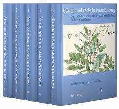 Gärten und Parke in Brandenburg / 5 Bände - Wendland, Folkwart; Wendland, Folkwin
