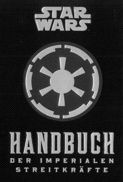 Star Wars: Handbuch der Imperialen Streitkräfte - Wallace, Daniel