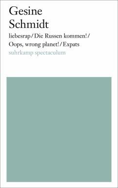 liebesrap / Oops, wrong planet! / Expats / Bier, Blut und Bundesbrüder (eBook, ePUB) - Schmidt, Gesine