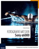 Fotografie mit der Sony Alpha 6000 (eBook, ePUB)
