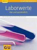 Laborwerte, klar und verständlich (Mängelexemplar)