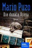 Die dunkle Arena (eBook, ePUB)