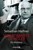 Von Bismarck zu Hitler (eBook, ePUB)