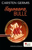 Sayonara, Bulle (eBook, ePUB)