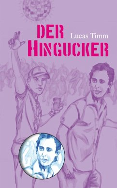 Der Hingucker (eBook, ePUB) - Lucas Timm