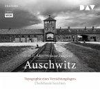 Auschwitz. Topographie eines Vernichtungslagers, 3 Audio-CDs