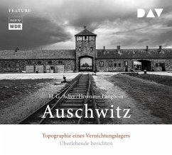 Auschwitz. Topographie eines Vernichtungslagers, 3 Audio-CDs - Adler, Hans G.; Langbein, Hermann