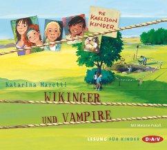 Wikinger und Vampire / Die Karlsson-Kinder Bd.3 (2 Audio-CDs) - Mazetti, Katarina
