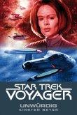 Unwürdig / Star Trek Voyager Bd.6