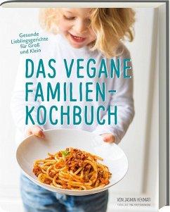 Das vegane Familienkochbuch - Hekmati, Jasmin