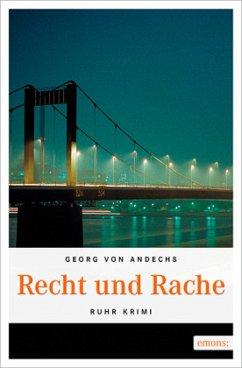 Recht und Rache - Andechs, Georg von