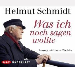 Was ich noch sagen wollte, 4 Audio-CDs - Schmidt, Helmut
