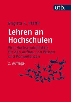 Lehren an Hochschulen - Pfäffli, Brigitta K.
