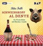 Schweinskopf al dente / Franz Eberhofer Bd.3 (1 MP3-CD)