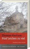 Fünf Leichen zu viel / Brandeisen & Küps Bd.2