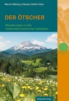 Der Ötscher - Bätzing, Werner; Hoffert-Hösl, Hannes
