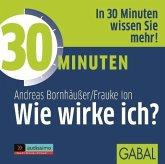 30 Minuten Wie wirke ich?, Audio-CD