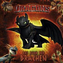 Dragons: Das Buch der Drachen - Testa, Maggie; Bialk, Andy; Frawley, Keih