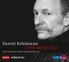 Der Mentor, 1 Audio-CD - Kehlmann, Daniel
