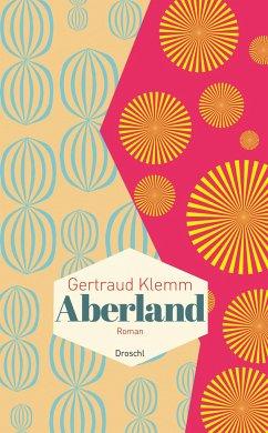 Aberland - Klemm, Gertraud