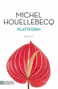 Plattform - Houellebecq, Michel