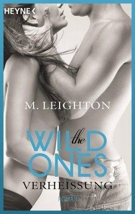 Buch-Reihe The Wild Ones von M. Leighton