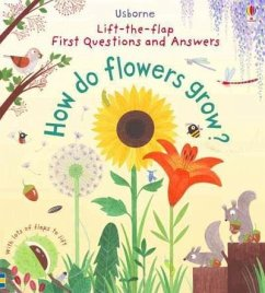 First Lift-the-Flap Questions and Answers How Do Flowers Grow? - Daynes, Katie