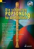 Die schönsten Popsongs für Alt-Blockflöte, m. Audio-CD