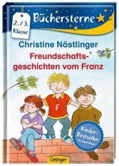 Freundschaftsgeschichten vom Franz - Nöstlinger, Christine