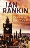 Die Kinder des Todes / Inspektor Rebus Bd.14 (eBook, ePUB)