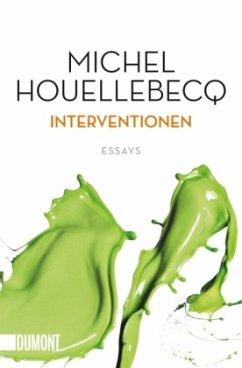 Interventionen - Houellebecq, Michel