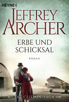 Erbe und Schicksal / Clifton-Saga Bd.3 - Archer, Jeffrey