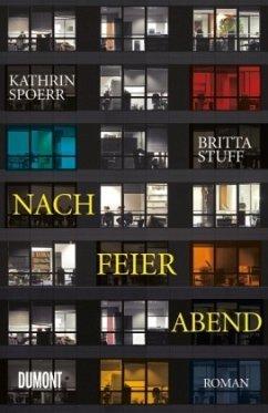 Nach Feierabend - Spoerr, Kathrin; Stuff, Britta