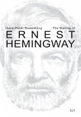 The Making of Ernest Hemingway