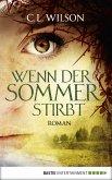 Wenn der Sommer stirbt (eBook, ePUB)