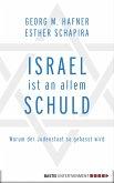 Israel ist an allem schuld (eBook, ePUB)