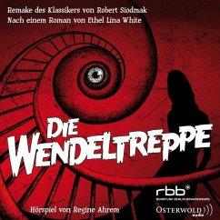 Die Wendeltreppe, 1 Audio-CD (Remake) - White, Ethel L.; Ahrem, Regine