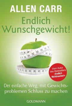 Endlich Wunschgewicht! (eBook, ePUB) - Carr, Allen