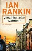 Verschlüsselte Wahrheit / Inspektor Rebus Bd.5 (eBook, ePUB)