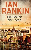 Die Seelen der Toten / Inspektor Rebus Bd.10 (eBook, ePUB)