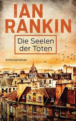 Die Seelen der Toten / Inspektor Rebus Bd.10 (eBook, ePUB) - Rankin, Ian