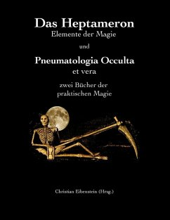 Das Heptameron und Pneumatologia Occulta et vera (eBook, ePUB)
